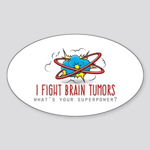 I Fight Brain Tumors Sticker