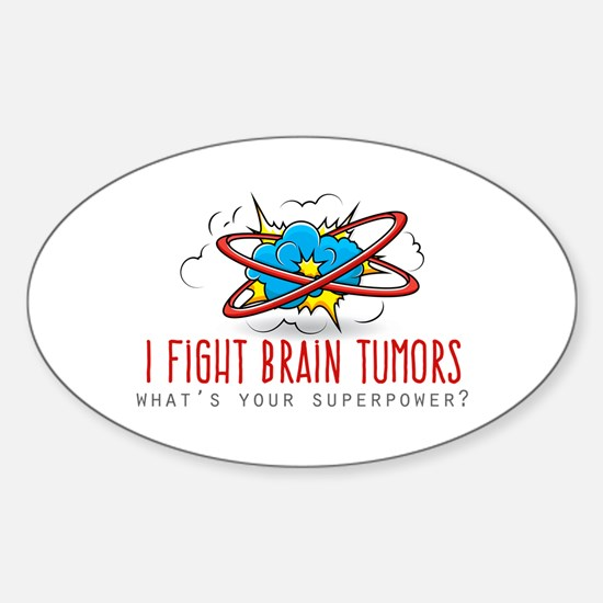 I Fight Brain Tumors Decal