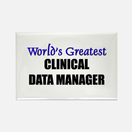Worlds Greatest CLINICAL DATA MANAGER Rectangle Ma