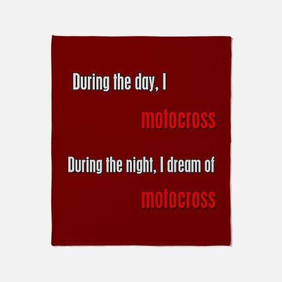 I Dream Motocross Throw Blanket