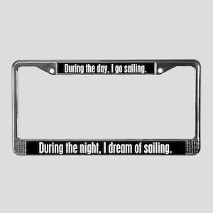 I Dream Sailing License Plate Frame