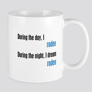 I Dream Rodeo Mug