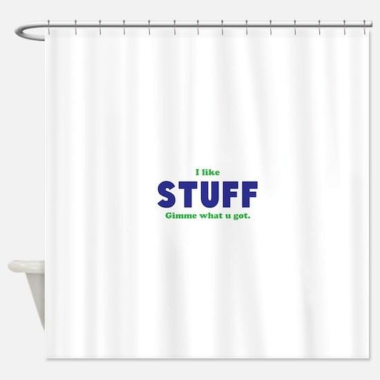 Stuff Shower Curtain