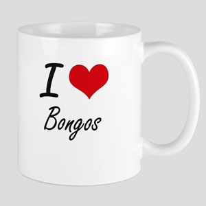 I love Bongos Artistic Design Mugs