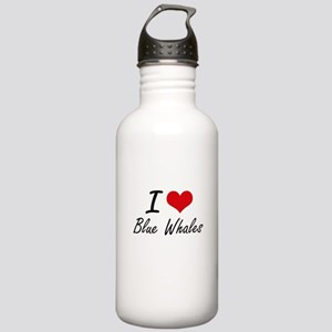 I love Blue Whales Art Stainless Water Bottle 1.0L