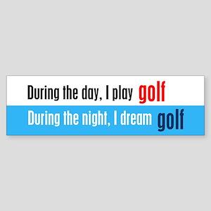 I Dream Golf Sticker (Bumper)