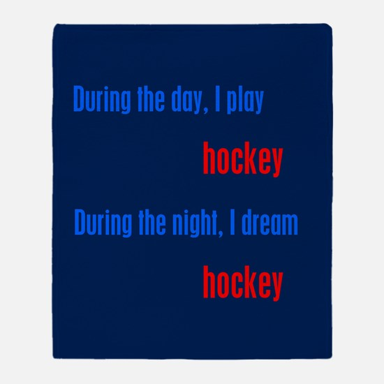 I Dream Hockey Throw Blanket