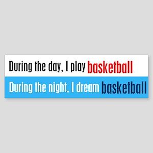 I Dream Basketball Sticker (Bumper)