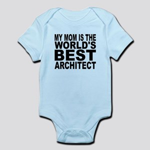 My Mom Is The Worlds Best Architect Body Suit