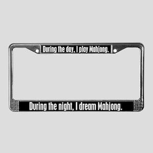 I Dream Mahjong License Plate Frame