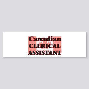 Canadian Clerical Assistant Bumper Sticker