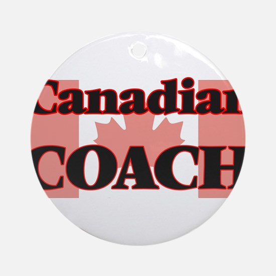 Canadian Coach Round Ornament