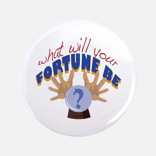 Your Fortune Button