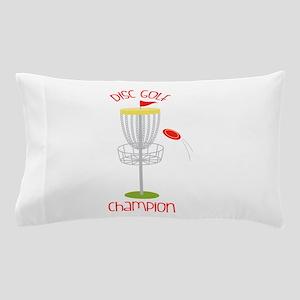 Disc Golf Champion Pillow Case