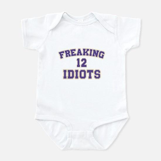 Freaking Idiots Infant Bodysuit