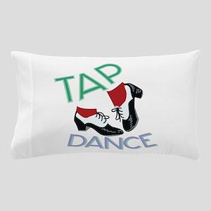 Tap Dance Pillow Case