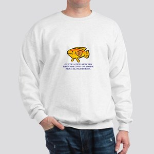 Some Species Require 2 or Mor Sweatshirt