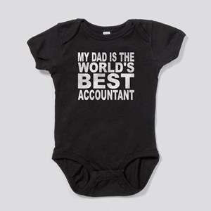 My Dad Is The Worlds Best Accountant Baby Bodysuit