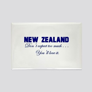 New Zealand . . . Don;t Expec Rectangle Magnet