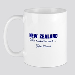 New Zealand . . . Don;t Expec Mug