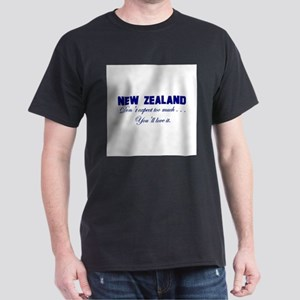 New Zealand . . . Don;t Expec Dark T-Shirt