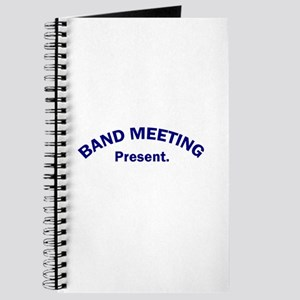 Band Meeting . . . Present Journal