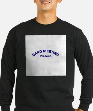 Band Meeting . . . Present T