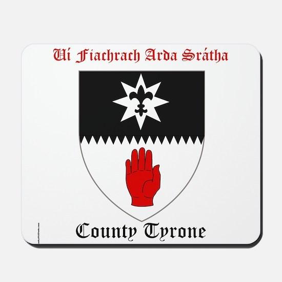 Ui Fiachrach Arda Sratha - County Tyrone Mousepad