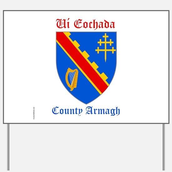 Ui Eochada - County Armagh Yard Sign