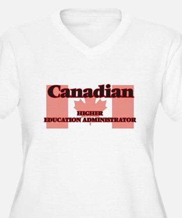 Canadian Higher Education Admini Plus Size T-Shirt