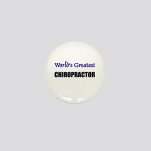 Worlds Greatest CHIROPRACTOR Mini Button