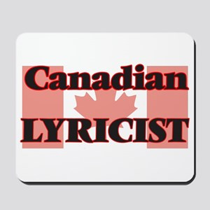 Canadian Lyricist Mousepad