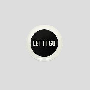 Let It Go Mini Button