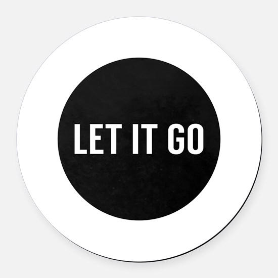 Let It Go Round Car Magnet