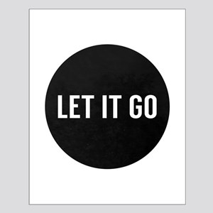 Let It Go Posters