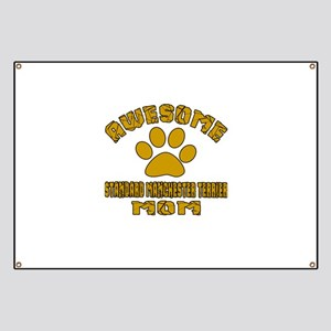 Awesome Standard Manchester Terrier Mom Dog Banner