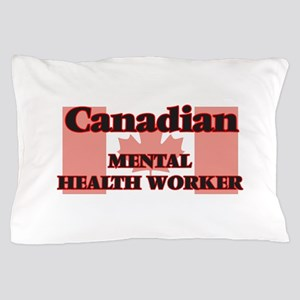Canadian Mental Health Worker Pillow Case