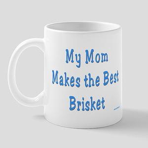 Mom Makes the Best Brisket Mug