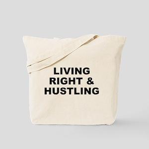 Living Right & Hustling Tote Bag