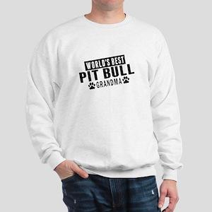 Worlds Best Pit Bull Grandma Sweatshirt