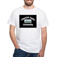 Trailer Park University White T-Shirt