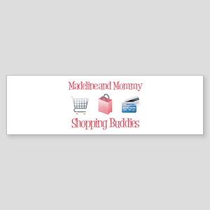 Madeline - Shopping Buddies Bumper Sticker
