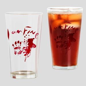 blood Splatter I Am Fine Drinking Glass