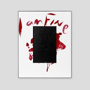 blood Splatter I Am Fine Picture Frame