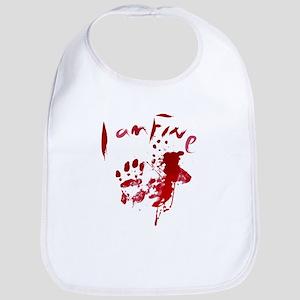 blood Splatter I Am Fine Bib