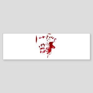 blood Splatter I Am Fine Bumper Sticker