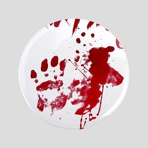 blood Splatter I Am Fine Button