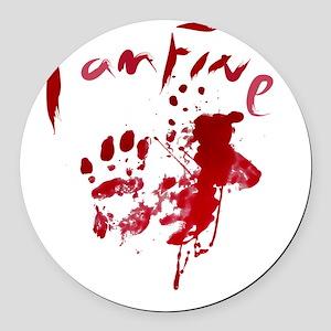 blood Splatter I Am Fine Round Car Magnet