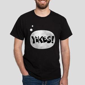Yikes! Dark T-Shirt
