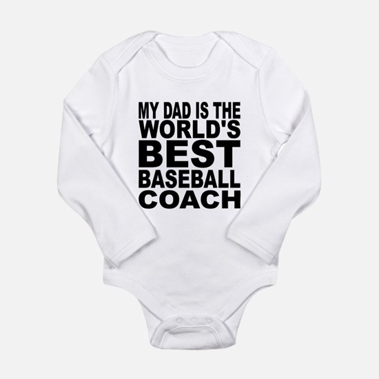 My Dad Is The Worlds Best Baseball Coach Body Suit